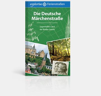 Die Deutsche Märchenstraße