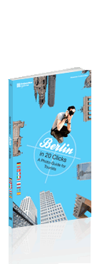 Berlin in 20 Clicks