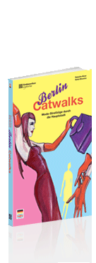 Berlin Catwalks