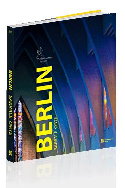Berlin. Sakrale Orte